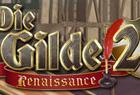 Die Gilde 2 – Renaissance ab heute erhältlich